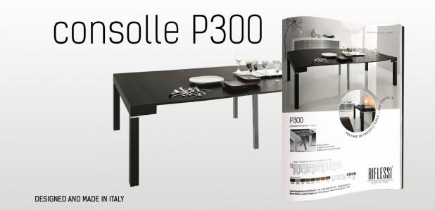 Consolle P300 Riflessi